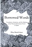 Borrowed Words, Elisa Marti-Lopez, 0838755208