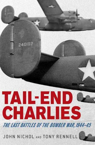 Tail-End Charlies: The Last Battles of the Bomber War, ()
