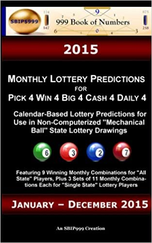 """Ilmainen eBook-lataus androideille 2015 Monthly Lottery Predictions for Pick 4 Win 4 Big 4 Cash 4 Daily 4: Calendar-Based Lottery Predictions for Use in Non-Computerized """"Mechanical Ball"""" State Lottery Drawings PDF"""