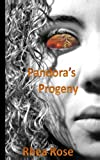 Pandora's Progeny, Rhea Rose, 1492323683