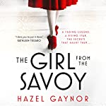 The Girl from the Savoy | Hazel Gaynor