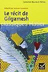 Oeuvres & Thèmes : Le récit de Gilgamesh par Cassabois