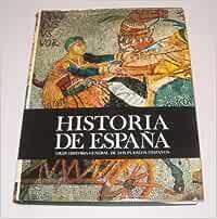 Historia de España. Gran Historia General de los Pueblos Hispanos ...