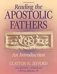 Reading the Apostolic Fathers: Introduction
