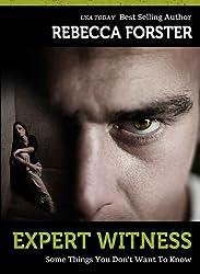 Expert Witness (Thriller/legal thriller): A Josie Bates Thriller (The Witness Series Book 4)