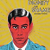 Dignity & Shame