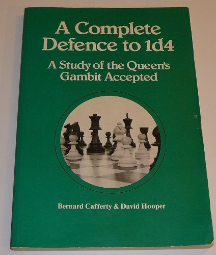Complete Defence to 1d4: Study of the Queen's Gambit Accepted (Pergamon chess series)