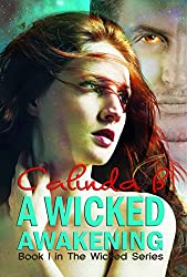 A Wicked Awakening (The Wicked Series Book 1)