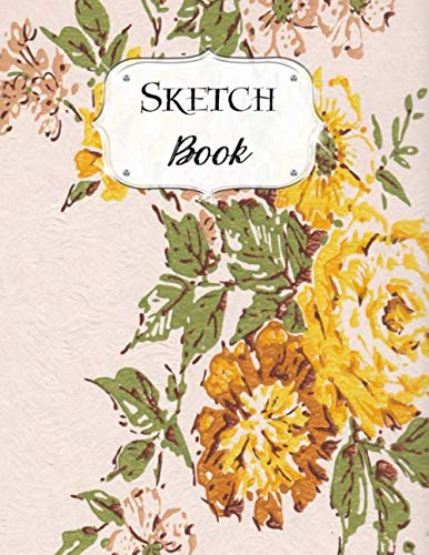 Sketch Book: Flower | Sketchbook | Scetchpad for Drawing or Doodling | Notebook Pad for Creative Artists | Yellow Gold Vintage