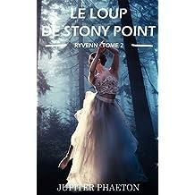 Le loup de Stony Point (Ryvenn t. 2) (French Edition)