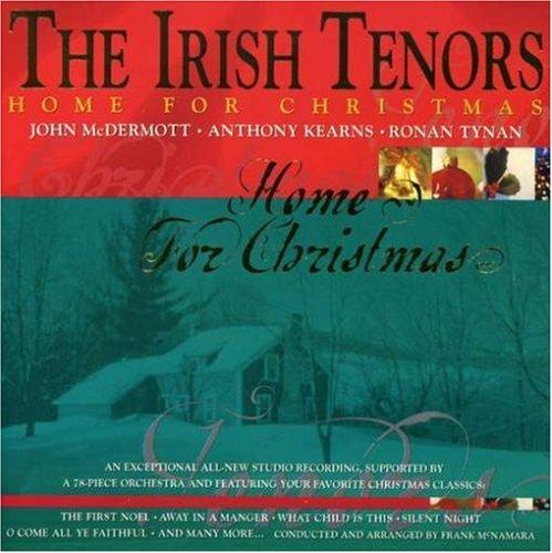 - The Irish Tenors: Home for Christmas