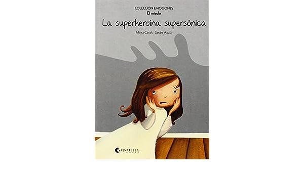 (EL MIEDO).(EMOCIONES): Mireia Canals Botines: 9788484128151: Amazon.com: Books