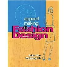 Apparel Making in Fashion Design