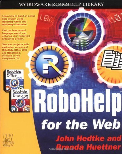 Robohelp for the Web (Wordware Robohelp Library) by Hedtke, John (2002) Paperback by Wordware Publishing, Inc.