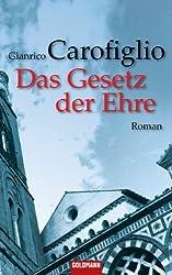 Das Gesetz der Ehre: Ein Guido-Guerrieri-Roman 3 (Avvocato-Guido-Guerrieri-Krimis)