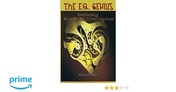 Amazon com: The E Q  Genius: Mastering Emotional