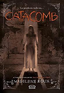 Catacomb (Asylum nº 3) (Spanish Edition)