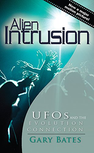 Alien Intrusion (Updated & Expanded)