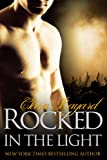 Rocked in the Light (BBW New Adult Rock Star Romance) (Rocked series Book 9)