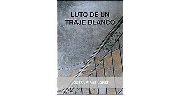Amazon.com: Luto de un traje blanco (Spanish Edition) eBook ...