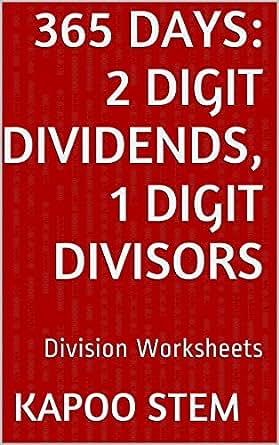 365 Division Worksheets with 2-Digit Dividends, 1-Digit Divisors ...