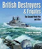 img - for British Destroyers and Frigates: The Second World War and After book / textbook / text book