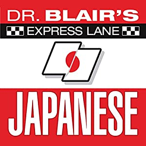 Dr. Blair's Express Lane Japanese Audiobook