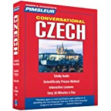 Czech, Conversational: Learn to Speak and Understand Czech with Pimsleur Language Programs