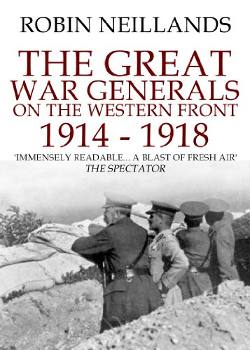 The Great War Generals on the Western Front, 1914-1918 cover