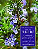 The Encyclopedia of Herbs, Thomas DeBaggio and Arthur O. Tucker, 0881929948