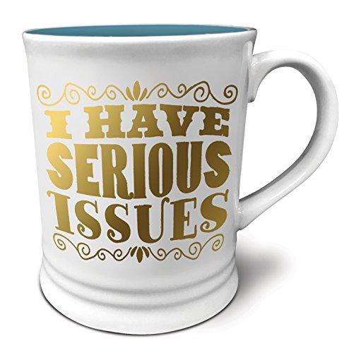 Studio Oh! Witticisms I Have Serious Issues Ceramic Mug, 16 oz, Multicolor