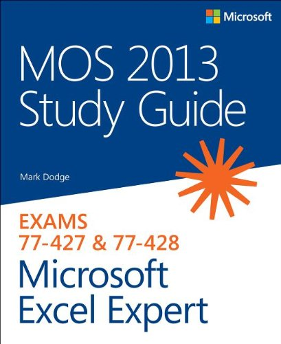 MOS 2013 Study Guide for Microsoft Excel Expert by Mark Dodge, Publisher : Microsoft Press