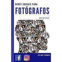 Redes Sociais para Fotógrafos: Guia Definitivo