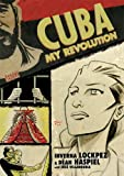 Front cover for the book Cuba: My Revolution by Inverna Lockpez