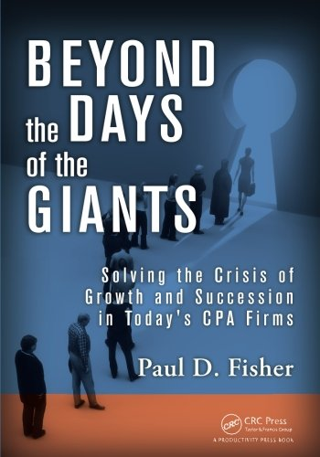 Beyond the Days of the Giants: Solving the Crisis of Growth and Succession in Today