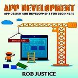 App Development: App Design and Development for