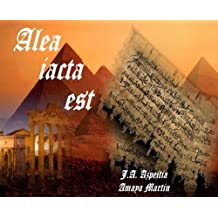 Alea iacta est (Spanish Edition) May 9, 2013