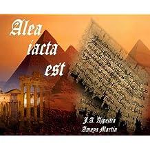 Alea iacta est (Spanish Edition) May 9, 2013