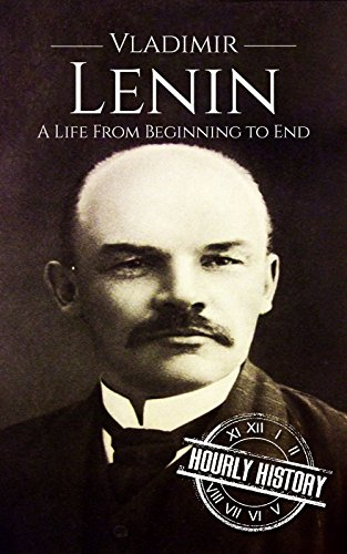 #freebooks – Vladimir Lenin: A Life From Beginning to End by Hourly History