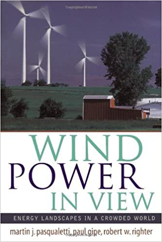Wind Power in View: Energy Landscapes in a Crowded World (Sustainable World)