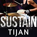 Sustain Audiobook by  Tijan Narrated by Lidia Dornet, Nelson Hobbs