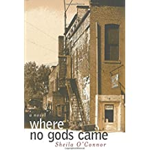 Where No Gods Came (Sweetwater Fiction: Originals)