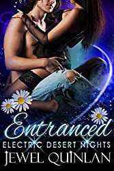 Entranced (Electric Desert Nights Book 1)