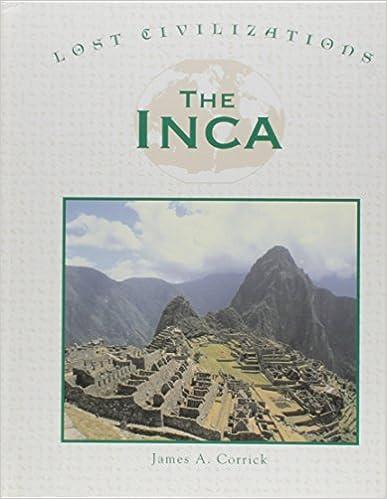 Lost Civilizations - The Inca