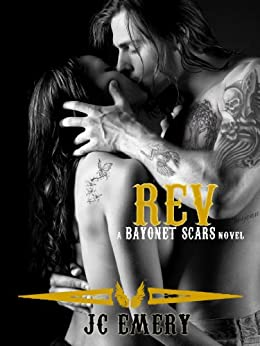 Rev (Bayonet Scars Book 3) by [Emery, JC]