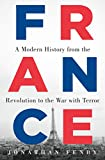 France: A Modern History from the Revolution to the War with Terror