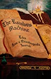 The Rainbow Machine: Tales from a Neurolinguist's Journal
