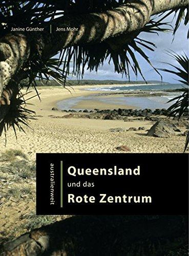 Queensland und das Rote Zentrum (australienweit)