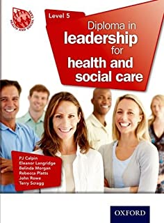 Level 5 diploma in leadership for health and social care 2nd edition diploma in leadership for health and social care level 5 fandeluxe Choice Image