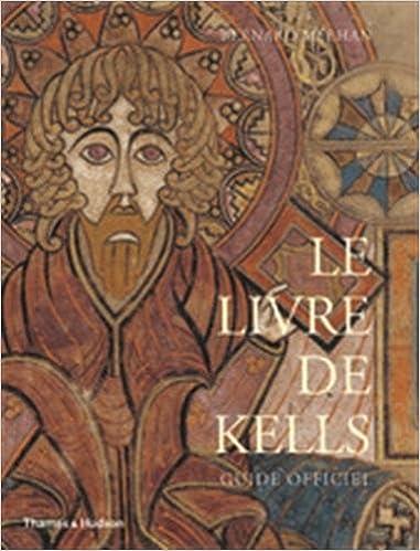 Le Livre De Kells Guide Officiel 9780500294215 Amazon Com